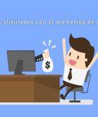 ingresos ilimitados con el marketing de afiliados